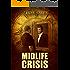 Midlife Crisis (Second Chances Book 1)