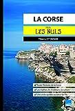 La Corse pour les Nuls poche (French Edition)