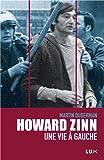 Howard Zinn : Une vie à gauche