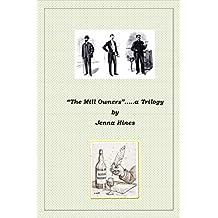 The Mill Owners (Part One- Closeburn; Part Two Draeburn; Part Three; Laurburn Book 1)