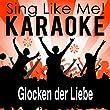 Glocken der Liebe (Karaoke Version)