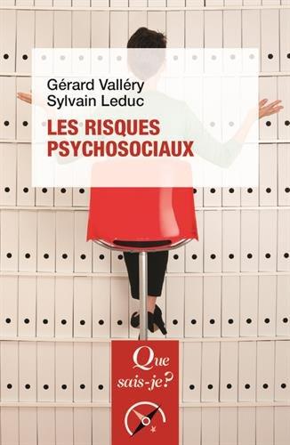 Les risques psychosociaux par Gérard Vallery, Sylvain Leduc