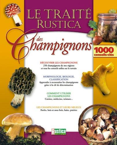 Le Traité Rustica des champignons