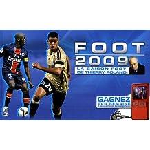 Foot 2009 : La saison foot de Thierry Roland
