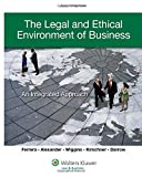 The Legal and Ethical Environment of Business: An Integrated Approach (Aspen College)