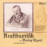 Kraftbayrisch Um Georg Queri