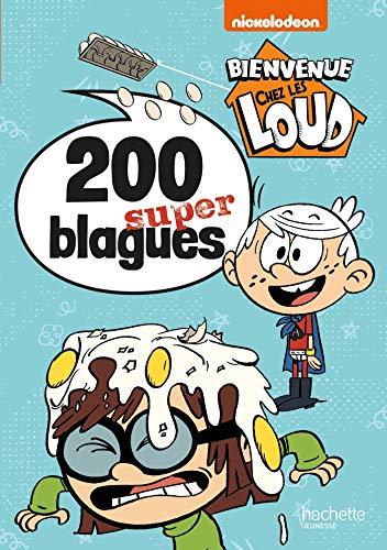 Bienvenue chez les Loud-Mon livre de blagues par Julien Hervieux,Nickelodeon