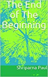 #4: The End of The Beginning