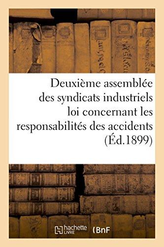 Syndicats industriels assujettis à la loi concernant les responsabilités des accidents par Sans Auteur