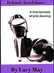 Behind closed doors: A true account of pole dancing