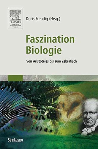 Faszination Biologie: Von Aristoteles bis zum Zebrafisch
