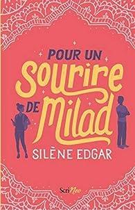 Pour un sourire de Milad par Silène Edgar