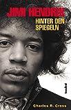 Jimi Hendrix - Hinter den Spiegeln