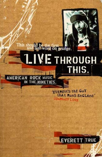 live-through-this-american-rock-music-in-the-nineties