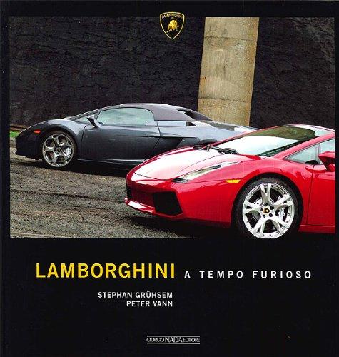 Lamborghini a tempo furioso. Ediz. illustrata - Amazon Libri