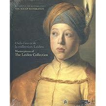 Le siècle de Rembrandt : Chefs-d'oeuvre de la collection Leiden