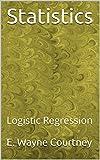 Statistics: Logistic Regression
