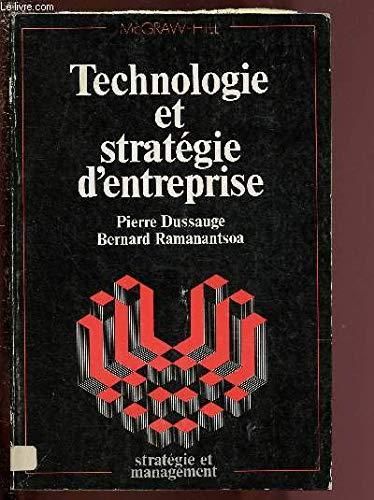 Technologie et stratégie d'entreprise par Pierre Dussauge