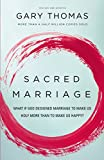 Image de Sacred Marriage: What If God Designed Marriage to Make Us Holy More Than to Make Us Happy?