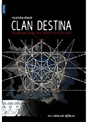 CLAN DESTINA - Begegnung mit dem Schicksal