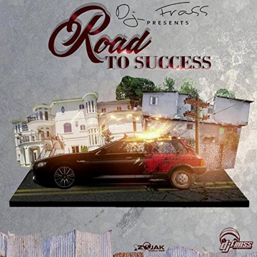 DJ Frass Presents Road To Succ...