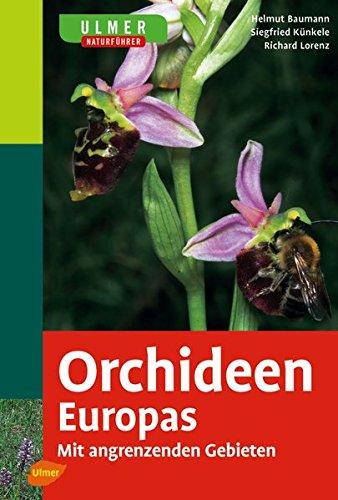 orchideen-europas-mit-angrenzenden-gebieten-ulmers-naturfuhrer