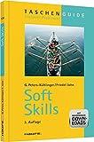 Haufe TaschenGuide: Soft Skills