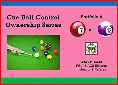 Cue Ball Control Ownership Series, Portfolio #7 of 12 (English Edition) por Allan Sand
