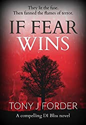 If Fear Wins (DI Bliss Book 3)