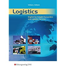 Logistics: English for Freight Forwarders and Logistics Services: Schülerband