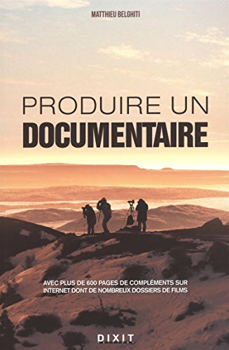 Produire un documentaire par Matthieu Belghiti