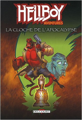 Hellboy aventures, Tome 2 : La cloche de l'apocalypse