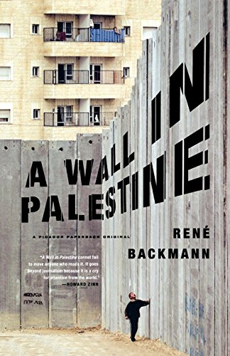 A Wall in Palestine por Rene Backman