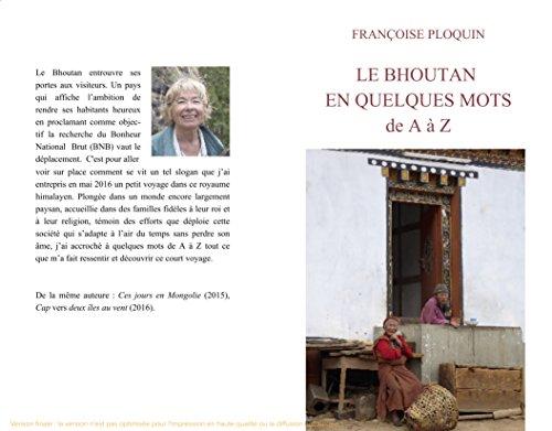 Descargar Libro Le Bhoutan en quelques mots, de A à Z de Françoise PLOQUIN