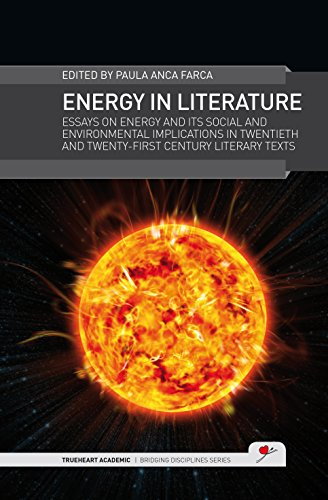 energy-in-literature-essays-on-energy-and-its-social-and-environmental-implications-in-twentieth-and