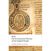 The Ecclesiastical History of the English People (Oxford World's Classics)