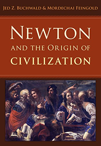 Newton and the Origin of Civilization (English Edition)