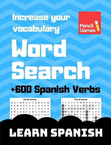 Word Search, +600 Spanish Verbs, Increase Your Vocabulary, Large Print