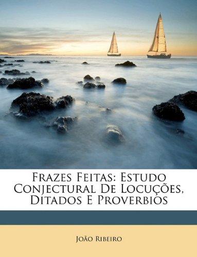 frazes-feitas-estudo-conjectural-de-locucoes-ditados-e-proverbios