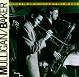 Gerry Mulligan: The Best of the Gerry Mulligan Quartet with Chet Baker (Audio CD)