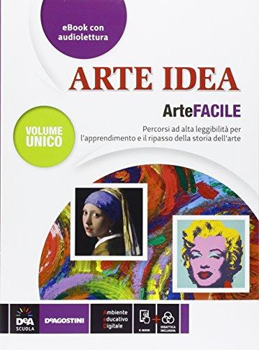Arte idea. Facile. Per la Scuola media. Con e-book. Con espansione online