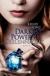 Darkest Powers: Seelennacht: Roman