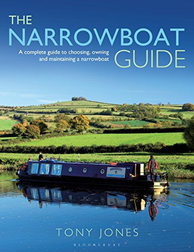 The Narrowboat Guide: A complete guide to choosing, designing and maintaining a narrowboat