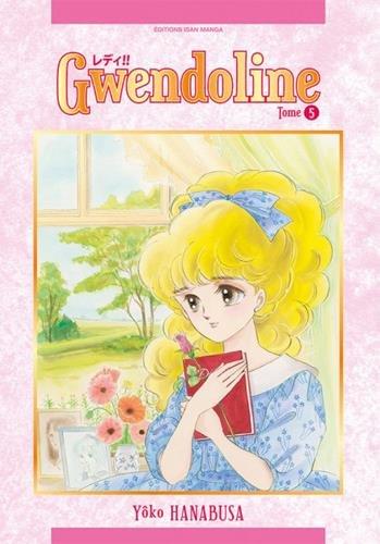 Gwendoline T05 par Yoko Hanabusa