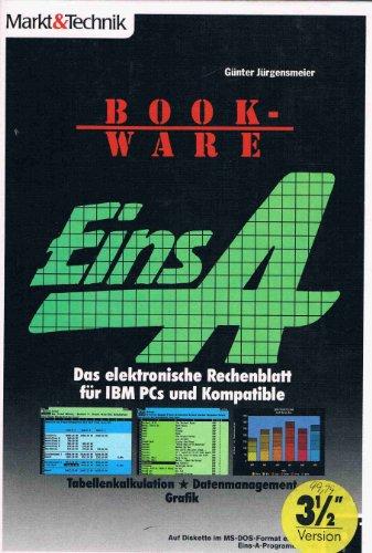 Ibm Elektronische (Eins A. Das elektronische Rechenblatt für IBM- PCs und Kompatible)
