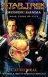 Mission Gamma Book Three: Cathedral: Star Trek Deep Space Nine (Star Trek: Deep Space Nine)
