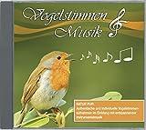 Vogelstimmen & Musik: Natur pur: Authentische und individuelle Vogelstimmenaufnahmen im Einklang mit entspannender Instrumentalmusik
