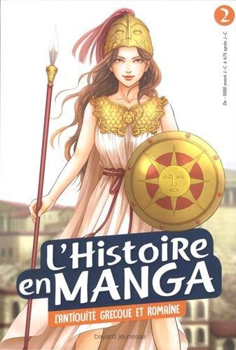 L'histoire en manga, Tome 2 : L'Antiquité grecque et romaine par Aurélien Estager
