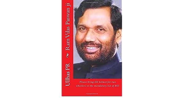 Buy Ram Vilas Paswan Ji Bring Isi Helmet In The Mandatory List Of Bis Book Online At Low Prices In India Ram Vilas Paswan Ji Bring Isi Helmet In The Mandatory