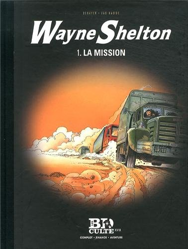 Wayne Shelton - T.1 : La mission - Volume 17 par Denayer